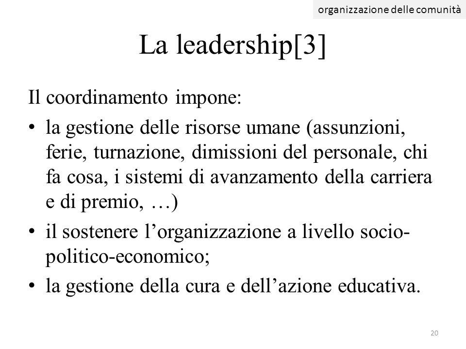 La leadership[3] Il coordinamento impone: